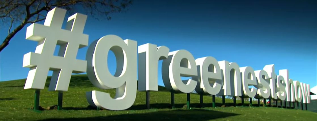 #greenestshow