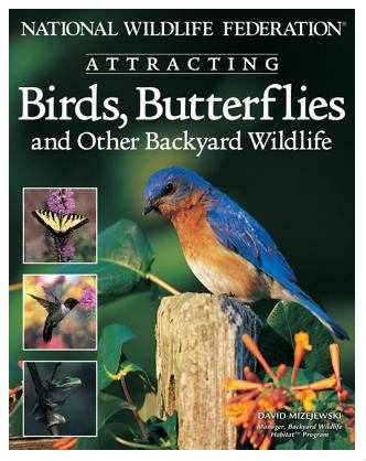 book cover: Attracting Birds, Butterflies and Other Backyard Wildlife
